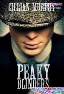 Bóng Ma Anh Quốc :Phần 1 - Peaky Blinders Season 1