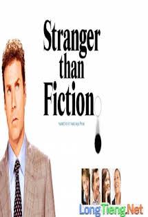 Hơn Cả Tiểu Thuyết - Stranger Than Fiction