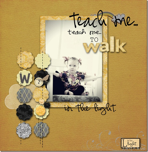 Teach me to walk