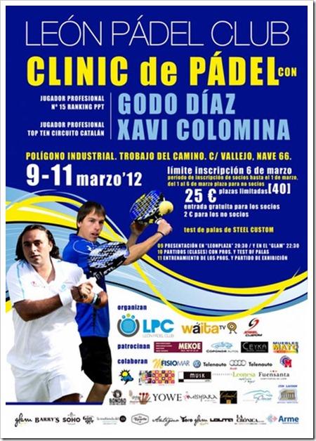 Clinic de Godo Díaz y Xavi Colomina en el León Pádel Club del 9 al 11 de marzo de 2012.