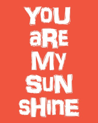 You Are My Sunshine - Tangerine Tango