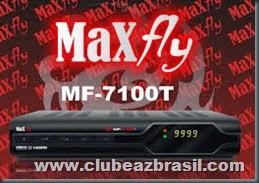 MAXFLY 7100Z NOVA ATUALIZAÇÃO - V2.25