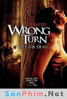 Ngã Rẽ Tử Thần 3 - Wrong Turn 3 : Left For Dead