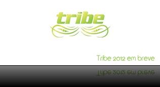 Tribe 2012_Soon