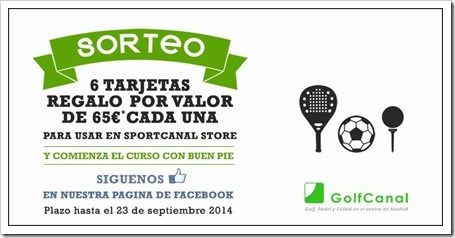 ¿Quieres renovar tu equipación? Sorteo Facebook Tarjetas regalo 65€ en Golf Canal Madrid.