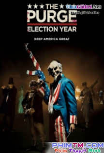 Đêm Thanh Trừng 3 - The Purge: Election Year Tập HD 1080p Full