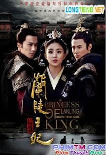 Lan Lăng Vương Phi - Princess Of Lanling King