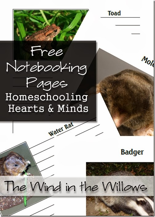 Free Notebooking Page for The Wind in the Willows at Homeschooling Hearts & Minds