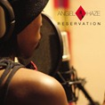 Angel Haze_Reservation