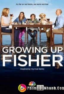 Gia Đình Kiểu Mỹ - Growing Up Fisher