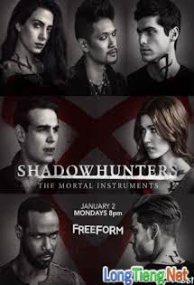 Thợ Săn Bóng Đêm :Phần 2 - Shadowhunters Season 2