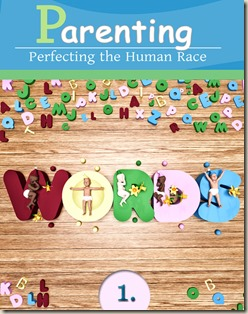 1290-parenting-perfecting-the-human-race-part-1