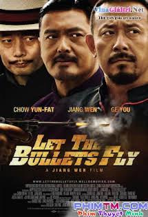 Nhượng Tử Đạn Phi - Let The Bullets Fly Tập 1080p Full HD