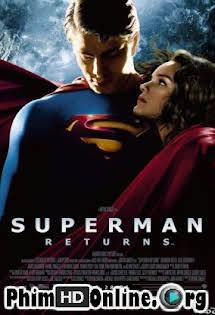 Siêu Nhân Trở Lại - Superman Returns