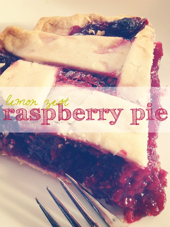 Lemon Zest Raspberry Pie