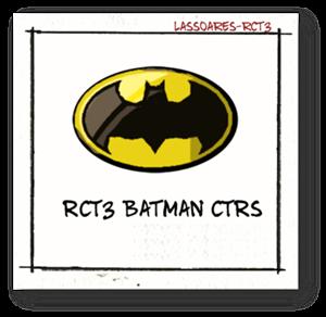 RCT3 Batman CTRs (lassoares-rct3)