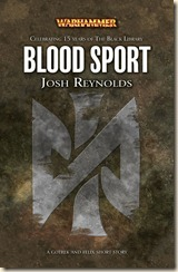 BlackLibrary15-04-BloodSport (Reynolds)