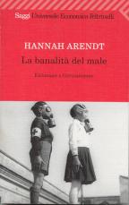 La banalità del male - H. Arendt