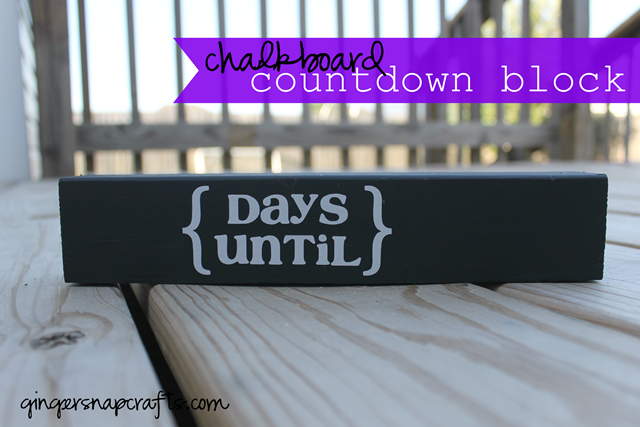 Chalkboard Countdown Block at GingerSnapCrafts.com