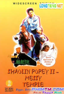 Thiếu Lâm Tiểu Tử 2 - Shaolin Popey 2: Messy Temple Tập 1080p Full HD