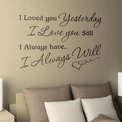 pinterest_i_loved_you_yesterday_i_love_you_still_i_always_have_i_always_will_quote_quote