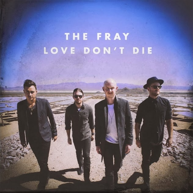 The-Fray-Love-Dont-Die-2013-1200x1200