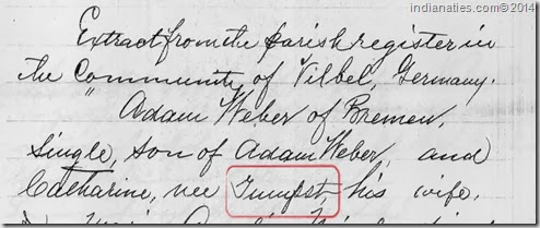 Extract from the parish register in the Community of Vilbel, Germany.  Adam Weber of Bremen, single, son of Adam Weber and Catharine, nee Grunsst, his wife.
