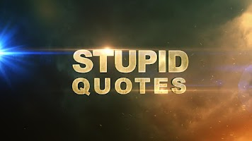 Screenshot of Stupid Quotes (OFFICIAL) Free!