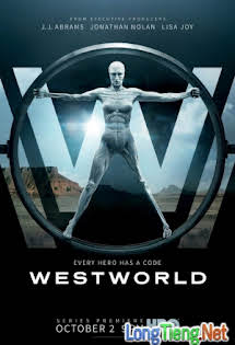 Thế Giới Viễn Tây :Phần 1 - Westworld Season 1