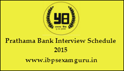 Prathama Bank Office Assistant Interview Schedule 2015