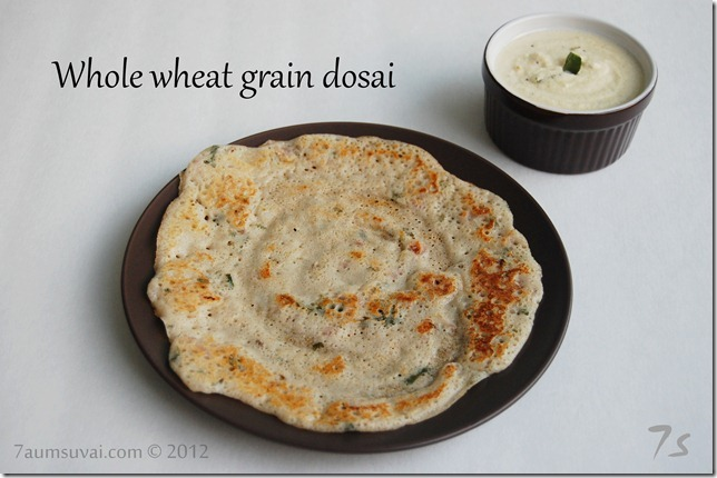 Whole wheat grain dosai