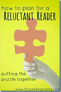 How to Plan for a Reluctant Reader from This Reading Mama