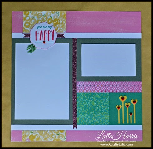 Single Page Layout using CTMH Brushed and You are my happy M1045 stamp by Lalia Harris