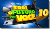 Petrobras Traz o Futuro pra Voce