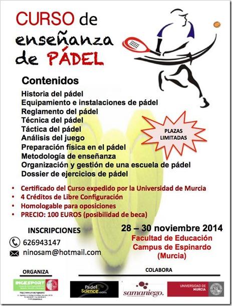 Curso de Enseñanza de Pádel del 28-30 Noviembre 2014 en la Universidad de MurciaCurso de Enseñanza de Pádel del 28-30 Noviembre 2014 en la Universidad de Murcia
