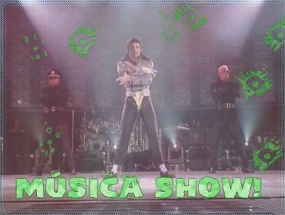 MÚSICA SHOW