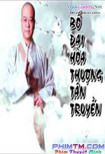 Bố Đại Hòa Thượng Tân Truyền - Bo dai Hoa Thuong Tan Truyen