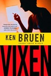 Ken Bruen; Vixen