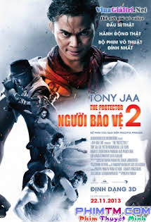 Người Bảo Vệ 2 - The Protector 2 - Tom yum goong 2 Tập 1080p Full HD