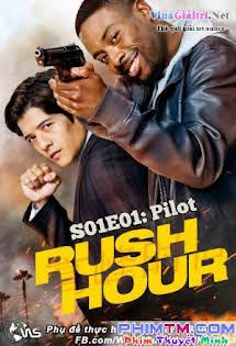 Giờ Cao Điểm :Phần 1 - Rush Hour Season 1
