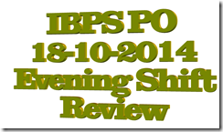 ibps po 18-10-2014 evening shift