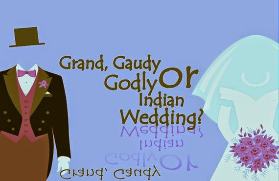 Grand, Gaudy or Godly Indian Wedding_The CALL