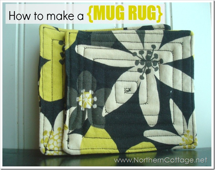 How to Make a MUG RUG@NorthernCottage.net