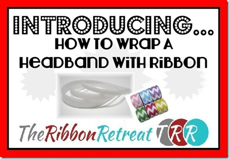 How-to-Wrap-A-Headband-With-Ribbon-Video21
