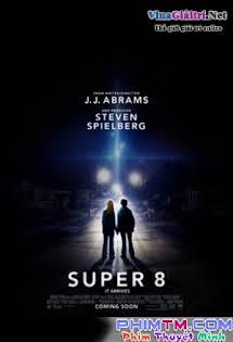 Super 8: Sự Thật Kinh Hoàng (Dvdrip, Vietsub) - Phim Mỹ