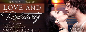 {Review+Giveaway} Love and Relativity by Rachel Wade