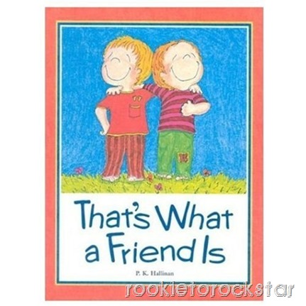 That's What a Friend Is