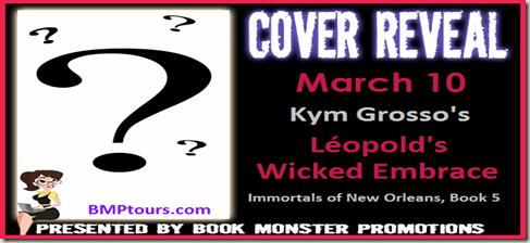 CoverRevealBUTTON-LEOPOLDSWICKEDEMBRACE_KymGrosso