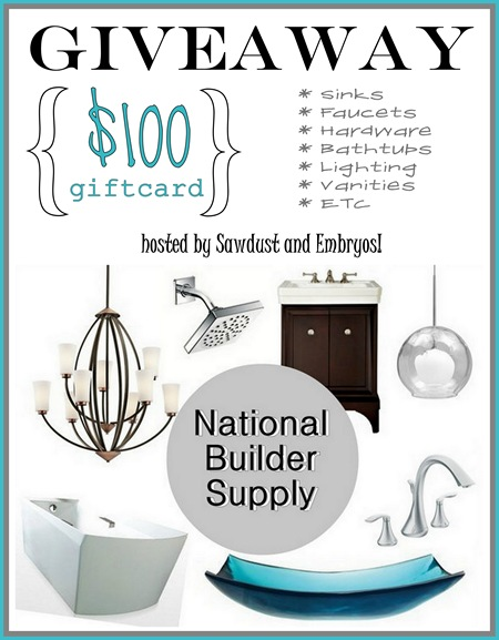 GIVEAWAY! National Builder Supply $100 Giftcard {Sawdust and Embryos}