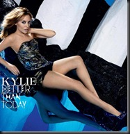 Kylie Minogue - Better Than Today (Official Single Cover)